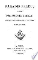 Paradis perdu traduit par Jacques Delille. Nouv. ed