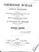 Parémiologie musicale de la langue Française ... suivie de La Saint-Julien des Ménétriers, symphonic-cantate à grande orchestre avec solos et choeurs