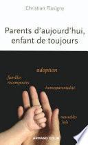 Parents d'aujourd'hui, enfants de toujours