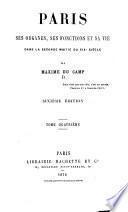 Paris, ses organes, ses fonctions et sa vie dans la seconde moitié du XIX. siècle