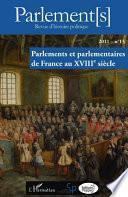 Parlements et parlementaires de France au XVIIIe siècle