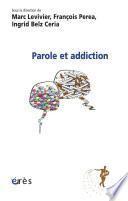 Parole et addiction
