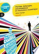 Paroles, échanges, conversations et révolution numérique - Classiques & Cie BTS