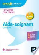 Pass'Concours Aide-soignant - AS - Entrée en IFAS - 5e édition - Révision et entrainement - FXL
