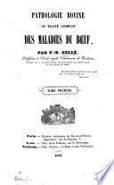 Pathologie bovine; ou, Traité complet des maladies du boeuf