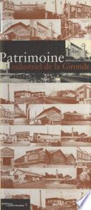 Patrimoine industriel de la Gironde