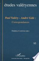 Paul Valéry, André Gide