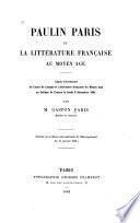 Paulin Paris et la littérature française au Moyen Age ...