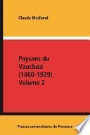 Paysans du Vaucluse (1860-1939)