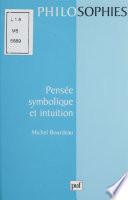 Pensée symbolique et intuition