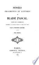 Pensées, fragments et lettres de Blaise Pascal