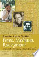 Perec, Modiano, Raczymow