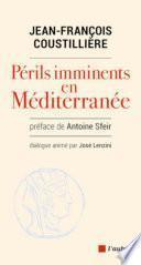 PERILS IMMINENTS EN MEDITERRANEE