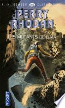 Perry Rhodan n°293 - Les Mutants de Gaïa