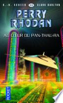 Perry Rhodan n°303 - Au coeur du Pan-Thau-Ra