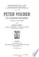 Peter Vischer et la sculpture franconienne du XIVe au XVIe siècle