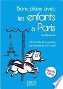 Petit livre de - Bons plans avec les enfants à Paris