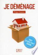 Petit Livre de - Je déménage : tout ce qu'il faut savoir