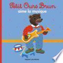 Petit Ours Brun aime la musique