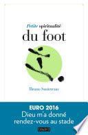 Petite spiritualité du foot