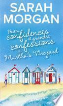 Petites confidences et grandes confessions à Martha's Vineyard