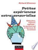 Petites expériences extra-sensorielles - Télépathie, voyance, hypnose...