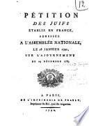 Pétition des juifs établis en France, adressée à l'Assemblée nationale, le 28 janvier 1790, sur l'ajournement du 24 décembre 1789