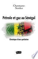 Pétrole et gaz au Sénégal