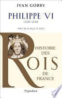 Philippe VI (1328-1350). Père de Jean II le Bon