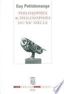 Philosophes et Philosophies du XXe siècle