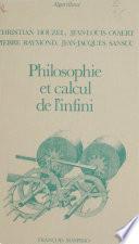 Philosophie et calcul de l'infini