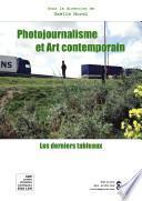 Photojournalisme et art contemporain