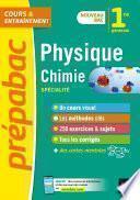 Physique-chimie 1re générale (spécialité) - Prépabac