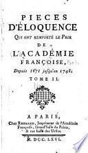 Piéces d'éloquence qui ont remporté le prix de l'Académie françoise, depuis 1671 jusqu'en 1748 ...