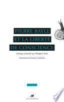 Pierre Bayle et la liberté de conscience