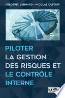 Piloter la gestion des risques et le contrôle interne