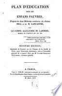 Plan d'éducation pour les enfans pauvres, d'après les deux méthodes combinées du docteur Bell et de M. Lancaster