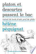 Platon et Descartes passent le bac