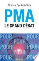 PMA le grand débat