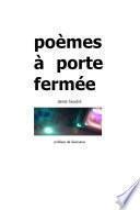 poèmes à porte fermée