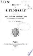 Poésies de J. Froissart...