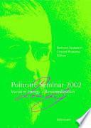 Poincaré Seminar 2002