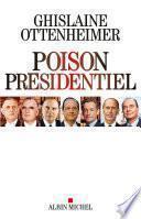 Poison présidentiel
