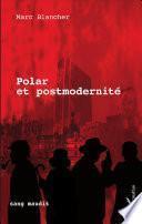 Polar et postmodernité