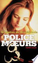 Police des moeurs no132 La Captive de Brocéliande