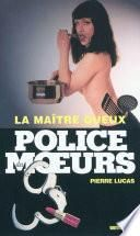 Police des moeurs no203 La Maître queux