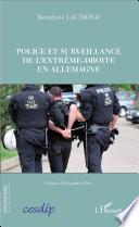 Police et surveillance de l'extrême-droite en Allemagne
