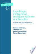 Politique d'intégration et région wallonne et à Bruxelles