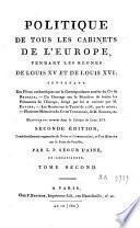 Politique de tous les cabinets de l'Europe pendant les règnes de Louis XV et de Louis XVI