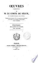 Politique des cabinets de l'Europe. (Œuvres complètes de m. le comte de Ségur).